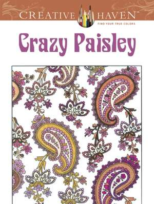 Creative Haven Crazy Paisley Coloring Book