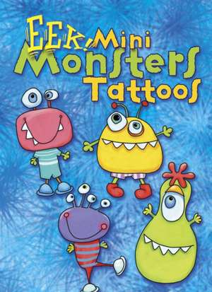 Eek! Mini Monsters Tattoos