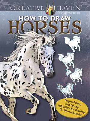 Creative Haven How to Draw Horses imagine