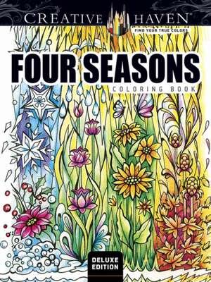 Creative Haven Deluxe Edition Four Seasons Coloring Book de Miryam Adatto