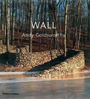 Wall: Andy Goldsworthy imagine