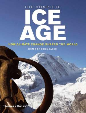 The Complete Ice Age