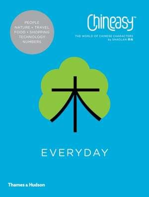 Chineasy (TM) Everyday de ShaoLan Hsueh