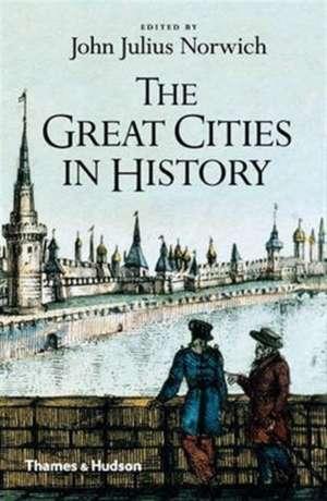 The Great Cities in History de John Julius Norwich