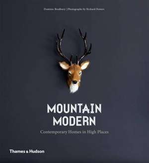 Mountain Modern de Dominic Bradbury