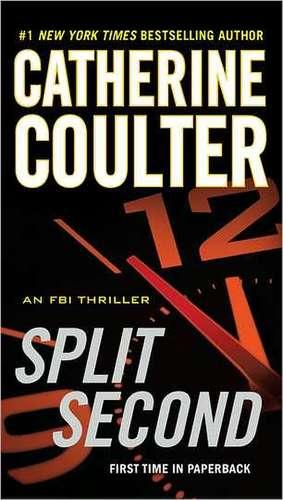Split Second de Catherine Coulter