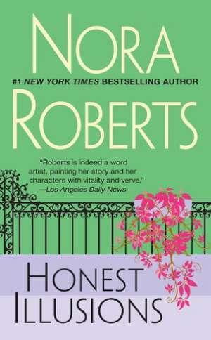 Honest Illusions de Nora Roberts
