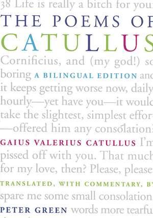 The Poems of Catallus – A Bilingual Edition de Gaius Valerius Catullus