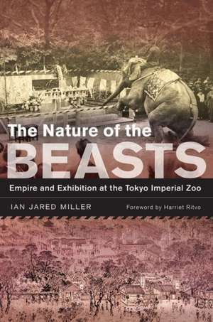 The Nature of the Beasts – Empire and Exhibition at the Tokyo Imperial Zoo imagine