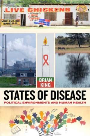 States of Disease – Political Environments and Human Health