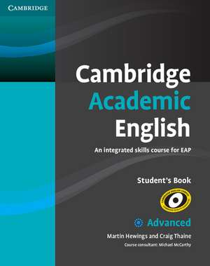 Cambridge Academic English C1 Advanced Student's Book: An Integrated Skills Course for EAP de Martin Hewings