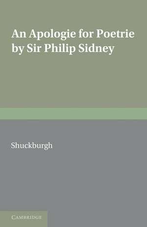 An Apologie for Poetrie by Sir Philip Sidney de Evelyn S. Shuckburgh