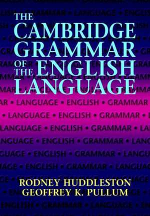The Cambridge Grammar of the English Language de Rodney Huddleston