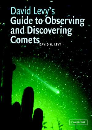 David Levy's Guide to Observing and Discovering Comets imagine