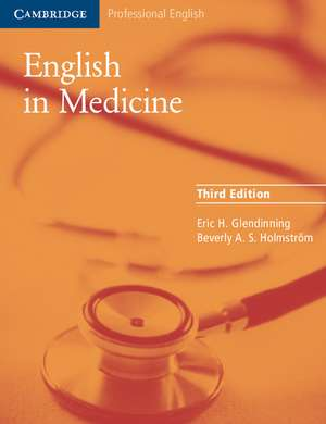 English in Medicine: A Course in Communication Skills de Eric H. Glendinning