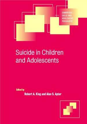Suicide in Children and Adolescents de Robert A. King