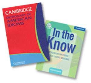 In the Know and Cambridge Dictionary of American Idioms 2 Volume Paperback Set Including CD de Cindy Leaney