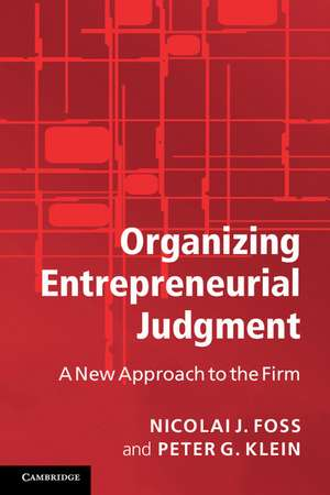 Organizing Entrepreneurial Judgment