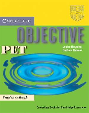 Objective PET Student's Book and Objective Writing for PET Booklet Pack (Italian edition) de Louise Hashemi
