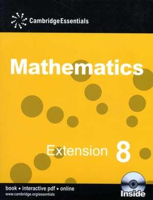 Cambridge Essentials Mathematics Extension 8 Pupil's Book with CD-ROM