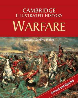 The Cambridge Illustrated History of Warfare
