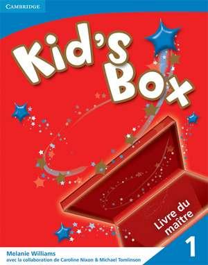 Kid's Box Level 1 Teacher's Book French Edition de Melanie Williams