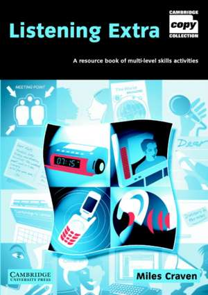 Listening Extra Book and Audio CD Pack: A Resource Book of Multi-Level Skills Activities de Miles Craven