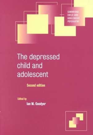 The Depressed Child and Adolescent de Ian M. Goodyer