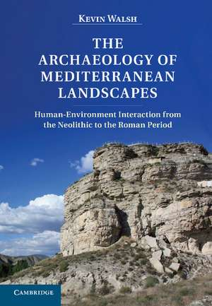 The Archaeology of Mediterranean Landscapes imagine