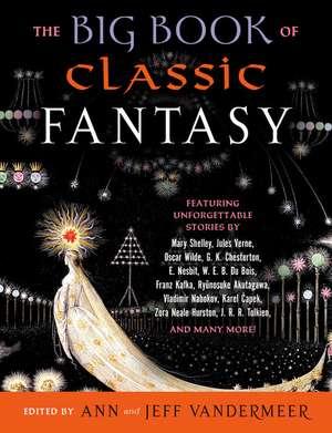 The Big Book of Classic Fantasy de Ann VanderMeer