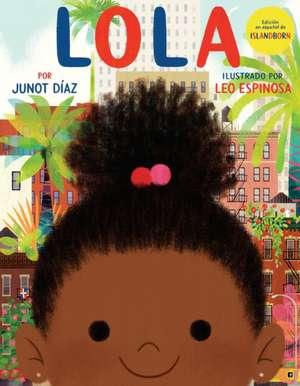 Lola de Junot Diaz