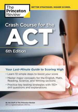 Crash Course for the ACT de Princeton Review
