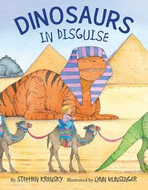 Dinosaurs in Disguise de Stephen Krensky