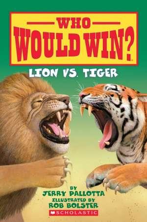 Lion vs. Tiger de Jerry Pallotta