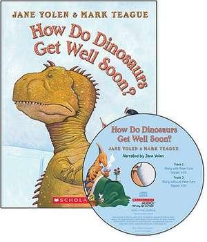 How Do Dinosaurs Get Well Soon? - Audio de Jane Yolen