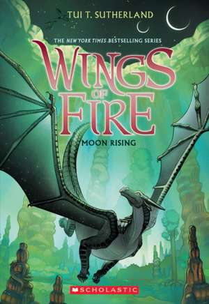 Moon Rising (Wings of Fire, Book 6) de Tui T Sutherland