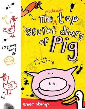 The Unbelievable Top Secret Diary of Pig de Emer Stamp