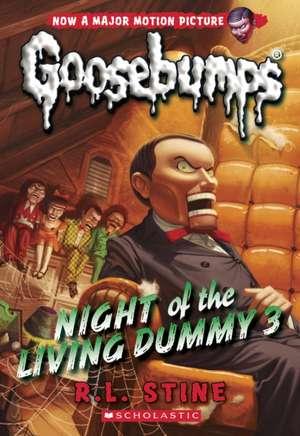 Night of the Living Dummy 3 (Classic Goosebumps #26) de R. L. Stine
