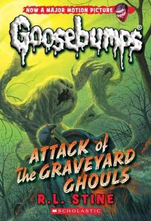 Attack of the Graveyard Ghouls (Classic Goosebumps #31) de R. L. Stine