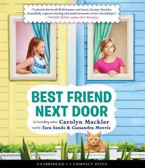 Best Friend Next Door de Carolyn Mackler
