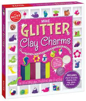 Make Glitter Clay Charms de Editors of Klutz
