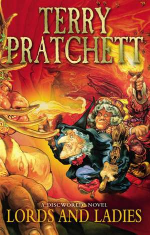 Lords and Ladies de Terry Pratchett