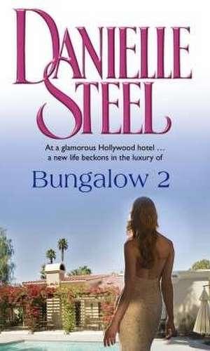 Bungalow 2 de Danielle Steel
