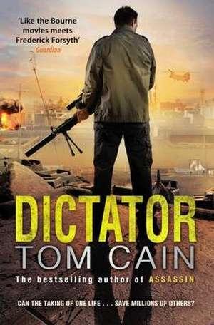 Dictator de Tom Cain