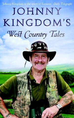Johnny Kingdom's West Country Tales imagine