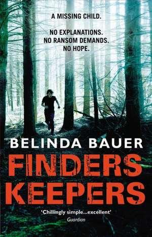 Finders Keepers de Belinda Bauer