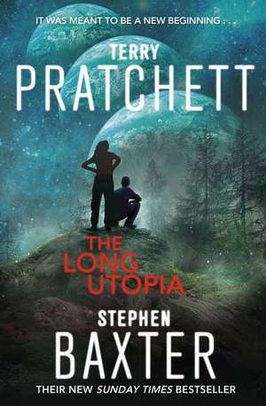 The Long Earth 04. The Long Utopia
