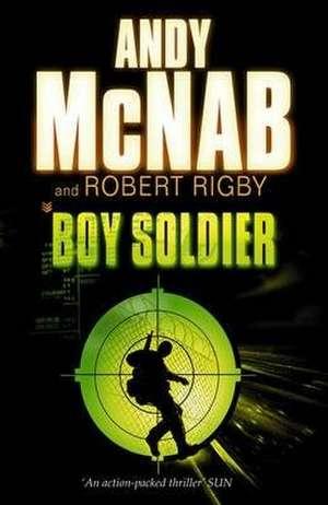 Boy Soldier de Andy McNab