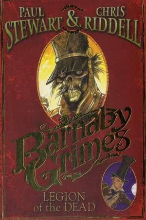 Barnaby Grimes: Legion of the Dead de Paul Stewart