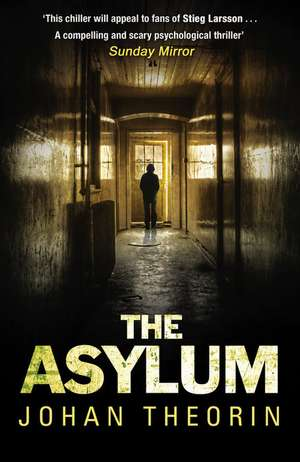 The Asylum de Johan Theorin